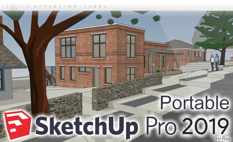SketchUp Pro 2019 Portable (v19 2) +V-Ray Next 4 00 02 +Thea Render